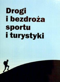 Drogi i bezdroża sportu i turystyki