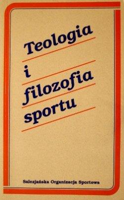 Teologia i filozofia sportu,